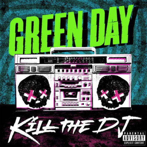 KILL THE DJ - green day - оригинал